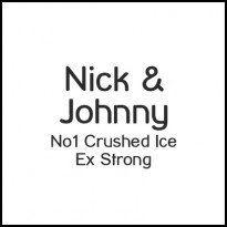 Nick & Johnny No 1 Crushed Ice